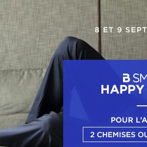 8 et 9 septembre 2017 bsmart happy hours pour l'achat de 2 chemises ou 2 pantalons -50%* sur le 2ème article